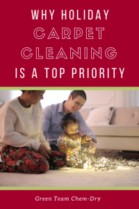 Why Holiday Carpet Cleaning Is a Top-Priority