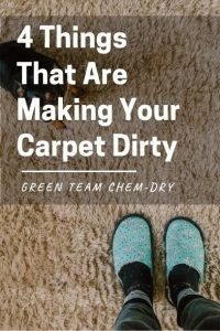 4 Things That Are Making Your Carpet Dirty
