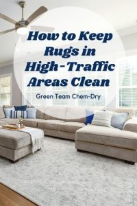 How to Keep Rugs in High-Traffic Areas Clean